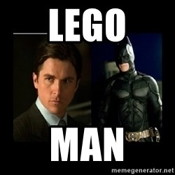 Batman's voice  - lego man