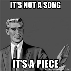 Correction Guy - iT'S NOT A SONG IT'S A pIECE