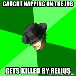 Advice Hazama - caught napping on the job gets killed by relius