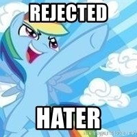 Rainbow Dash Awesome - Rejected hater