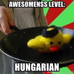 Hungary's Fried Chicken - awesomenss level: hungarian