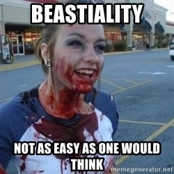 Scary Nympho - beastiality Not as easy as one would think