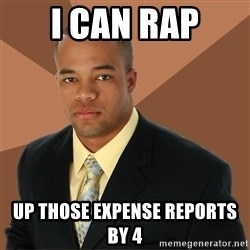 Successful Black Man - i can rap up those expense reports by 4