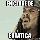 Jack Sparrow Reaction - en clase de  estatica