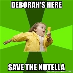 Chubby Bubbles Girl - DEBORAH'S HERE SAVE THE NUTELLA
