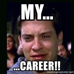 crying peter parker - my... ...career!!