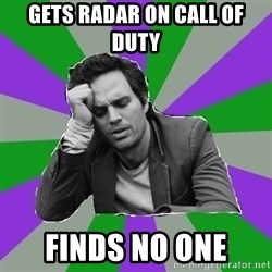 Forever Alone Bruce - GETS RADAR ON CALL OF DUTY FINDS NO ONE