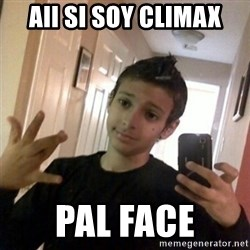 Thug life guy - aii si soy climax pal face
