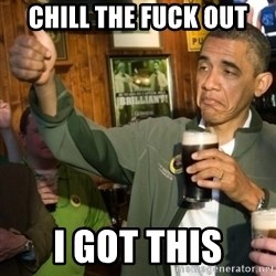 Upvoting Obama - Chill the fuck out I got this