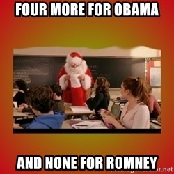 You go Glen Coco - four more for obama and none for romney
