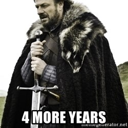Ned Game Of Thrones -  4 more years