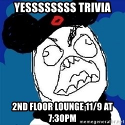 runDisney Rage - yessssssss TRIVIA 2nd Floor Lounge 11/9 at 7:30PM