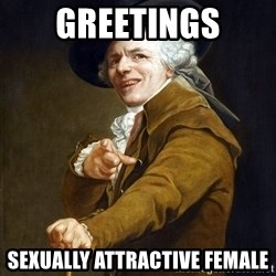 Joseph Ducreaux - Greetings sexually attractive female