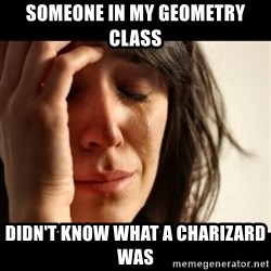crying girl sad - Someone in my geometry class didn't know what a charizard was