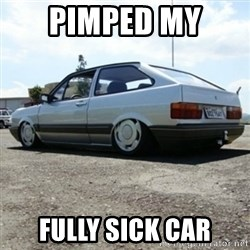treiquilimei - PIMPED MY  FULLY SICK CAR