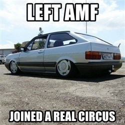 treiquilimei - LEFT AMF JOINED A REAL CIRCUS