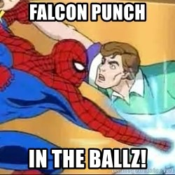 spiderman balls - falcon punch in the ballZ!