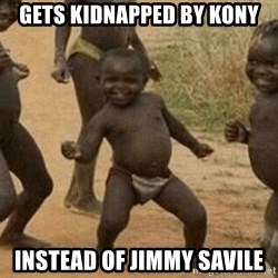 Success African Kid - GETS KIDNAPPED BY KONY INSTEAD OF jimmy savile
