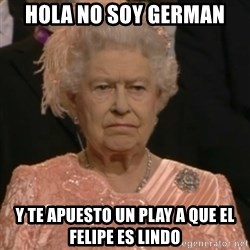 Queen Elizabeth Is Not Impressed  - hola no soy german  y te apuesto un play a que el felipe es lindo