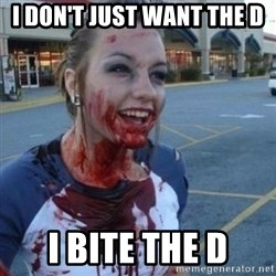 Scary Nympho - i don't just want the d i bite the d