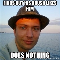 Beta Tom - Finds out his crush likes him Does nothing