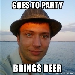 Beta Tom - goes to party brings beer
