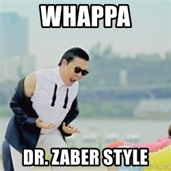 Gangnam Style - whappa dr. zaber style