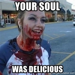 Scary Nympho - Your soul was delicious