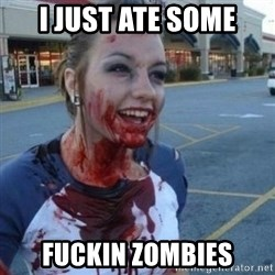 Scary Nympho - I JUST ATE SOME FUCKIN ZOMBIES