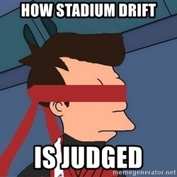 fryshi - HOW STADIUM DRIFT IS JUDGED