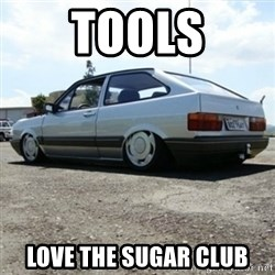 treiquilimei - TOOLS LOVE THE SUGAR CLUB