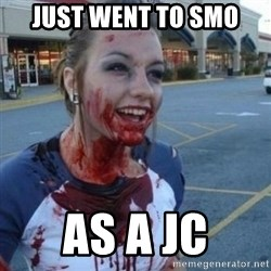 Scary Nympho - just went to smo as a JC