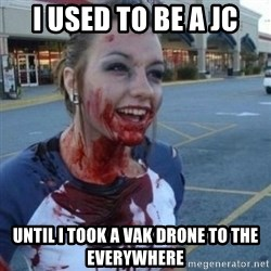 Scary Nympho - I used to be a jc until i took a vak drone to the everywhere