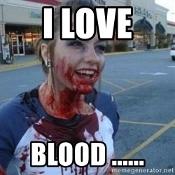 Scary Nympho - I LOVE  BLOOD ......