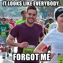 Ridiculously photogenic guy (Zeddie) - It looks like everybody.. forgot me
