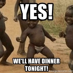 Success African Kid - YES! We'LL HAVE DINNER TONIGHT!