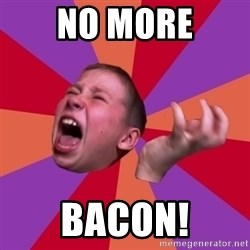 Sasha Hater2 - NO MORE BACON!