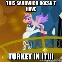 Shining Armor throwing Cadence - This sandwich doesn't have turkey in it!!!