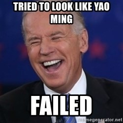 Interrupting Biden - tried to look like yao ming failed