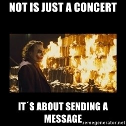 Joker's Message - not is just a concert it´s about sending a message