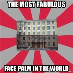 Tipichnuy BGTU - THE MOST FABULOUS  FACE PALM IN THE WORLD