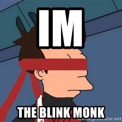 fryshi - IM  THE BLINK MONK