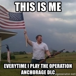 american flag shotgun guy - this is me everytime i play the operation anchorage dlc