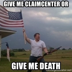 american flag shotgun guy - Give me ClaimCenter or Give me death