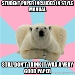 Perfection Polar Bear - Student paper included in style manual STILL DON'T THINK IT WAS A VERY GOOD PAPER