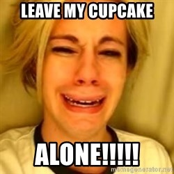 Chris Crocker - LEAVE MY CUPCAKE ALONE!!!!!