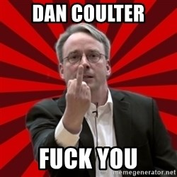Angry Linus - dan coulter FUCK YOU
