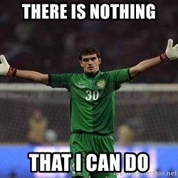 Real Goalkeeper - there is nothing that i can do
