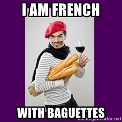 stereotypical french man - i am french with baguettes
