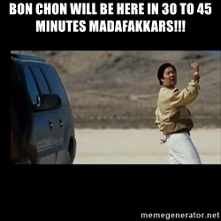 the hangover - BON CHON WILL BE HERE IN 30 TO 45 MINUTES MADAFAKKARS!!!